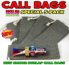 """Call Bags Burlap New Smoke Burlap 5-Pack Great for Duck & Goose Calls 3"""" x 7"""""""