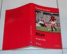 Luigi Cecchini MILAN - Williams 1973 Le grandi del calcio italiano Rivera