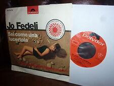 """Jo Fedeli, Sei come una lucertola, T'ho.., Italy polydor NH 54781, 7"""", 60er"""