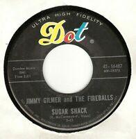 45RPM, JIMMY GILMER & FIREBALLS ' SUGAR SHACK '  EXC'  ROCK