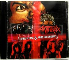 ANTHRAX FISTFUL OF METAL & ARMED AND DANGEROUS CD Audio Megaforce Records 2005