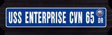 """USS ENTERPRISE CVN 65 Street Sign 6""""x30"""" Military decal"""