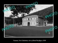 OLD LARGE HISTORIC PHOTO NOUMEA NEW CALEDONIA VIEW OF HOTEL PACIFIQUE c1950