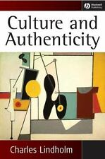 Culture and Authenticity: By Lindholm, Charles