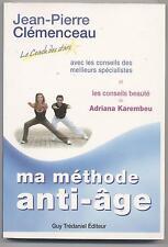 LIVRE MA METHODE ANTI AGE COACH DES STARS + CONSEILS BEAUTE DE KAREMBEU
