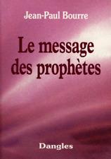 LE MESSAGE DES PROPHETES RELIGION NOSTRADAMUS MERLIN FATIMA DALAI-LAMA