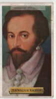 Sir Walter Raleigh English Writer  Soldier Explorer 80+ Y/O Trade Ad Card