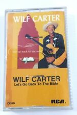 Wilf Carter Cassette - Let's Go Back to the Bible 1985