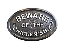 SILVER BEWARE OF THE CHICKEN SH T - DOOR PLAQUE GARDEN WALL SIGN BLACK - NEW