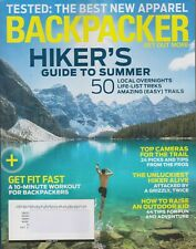 Backpacker June 2017 Hiker's Guide to Summer 50 Local Overnight Life-List Treks