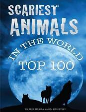 Scariest Animals in the World: Top 100 by Alex Trost and Vadim Kravetsky...