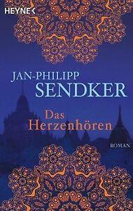 Das Herzenhören: Roman von Sendker, Jan-Philipp | Buch | Zustand gut
