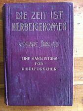 Die Zeit ist Herbeigekommen. A handline for Jehovah's Witnesses RARE German 1912