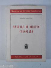 F342 MANUALE DI DIRITTO CONSOLARE - GIUSEPPE BISCOTTINI - PADOVA CEDAM 1969