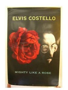 Elvis Costello poster Mighty like a rose