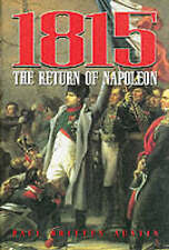 1815: the Return of Napoleon: The Return of Napoleon, Austin, Paul Britten, Exce