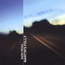 Martin's Folly ~ From Hope (CD, Mar-2003, Johnson's Wax Records)  FREE SHIPPING