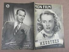 REVUE CINEMA MON FILM : MEURTRES JEANNE MOREAU FERNANDEL / DOUGLAS FAIRBANKS JR