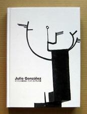 Julio Gonzalez Retrospective: Master of Iron Sculpture, Exhibition Catalogue,