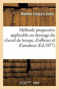 Methode progressive applicable au dressage du c. DUTILH-M-F.#