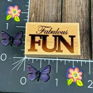 Fabulous Fun Rubber Stamp Wood #D142