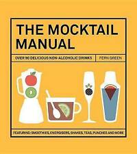 Mocktail Manual by Fern Green New Hardback Book Sealed
