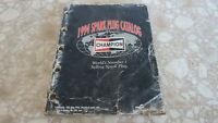 Vintage 1994 Factory Champion Spark Plug Manual Catalog Used OEM