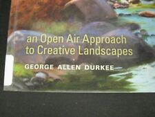 Expressive Oil Painting : An Open Air Approach to Creative Landscapes