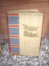 Die Brüder Michael, ein Roman von Wolfgang Marsen