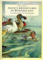 Alice in Wonderland,Lewis Carroll, Peter Weevers