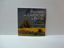 """Painting the Landscape in Pastel"" Book by Albert Handell and Anita Louise West"