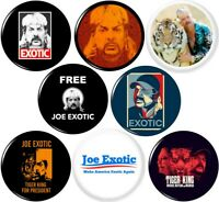 Joe Exotic 8 New 1 Inch (25mm) Pinback Buttons Badges Pins Free for President