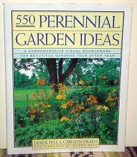 Five Hundred Fifty Perennial Garden Ideas by Derek Fell & Carolyn Heath HCDJ 1st