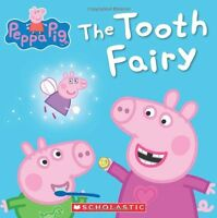 The Tooth Fairy (Peppa Pig) by Scholastic