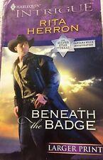 "Rita Herron ""Beneath the Badge""- Cantara Hills Investigation 2008 Large Print Pa"
