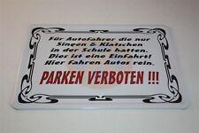 PARKEN VERBOTEN - EINFAHRT  - Blechschild 21x15 cm 0060 Wandschild Türschild