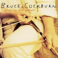 1 CENT CD Dart To The Heart - Bruce Cockburn