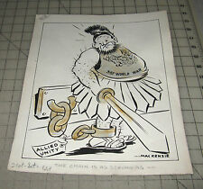 A W MACKENZIE Allied Unity...The Chain Is As Strong As, WWII NY POST CARTOON ART