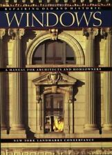 Repairing Old and Historic Windows: A Manual for Architects and Homeowners, , Ne