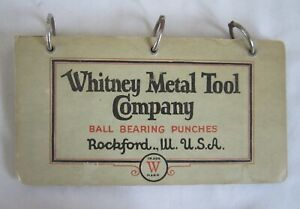 VINTAGE WHITNEY METAL TOOL CO CATALOG 1934 ROCKFORD IL BALL BEARING PUNCHES SHOP
