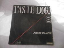 DISQUE VINYL 45 TOURS-LAROCHE VALMONT-T'AS LE LOOK COCO
