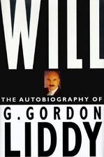 Will: The Autobiography of G. Gordon Liddy by G. Gordon Liddy HCDJ NEW