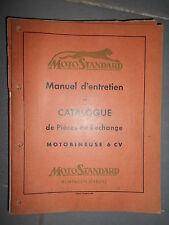 Motostandard motobineuse 6 CV 1952 notice entretien utilisation catalogue pièces