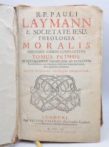 Laymann Paul  Theologia moralis quinquennale libros complectens...Editio novi