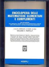ENCICLOPEDIA DELLE MATEMATICHE ELEMENTARI vol. 2 _2 - 1979  - HOEPLI - OTTIMO