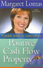 A Pocket guide to POSITIVE CASH FLOW PROPERTY ~ Margaret Lomas