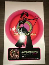 Vintage Nikka Costa Can'tneverdidnothin& #039; Album Promo Label Poster 14x22 (2005)