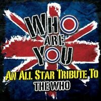 Who Are You-All Star Tribute To The Who - Various Artists (NEW CD)