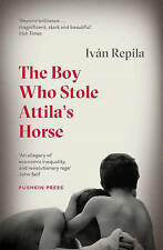 The Boy Who Stole Attila's Horse, Very Good Condition Book, Ivan Repila, ISBN 97