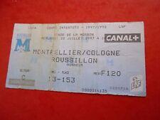BILLET MONTPELLIER france v COLOGNE koln germany 1997 football ticket